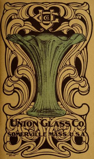 Union Glass Company - Union Glass Company catalog, circa 1911