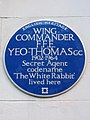 WING COMMANDER F. F. E. YEO-THOMAS GC 1902-1964 Secret Agent codename 'The White Rabbit' lived here.jpg