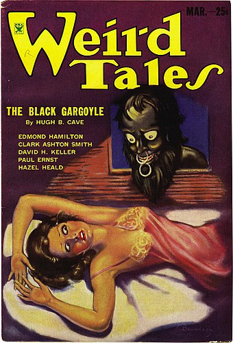Pulp magazines such as Weird Tales reprinted and popularized Gothic horror from the prior century. Weird Tales March 1934.jpg