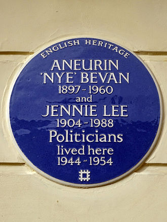 Jennie Lee, Baroness Lee of Asheridge - ANEURIN 'NYE' BEVAN 1897–1960 and JENNIE LEE 1904–1988 Politicians lived here 1944–1954