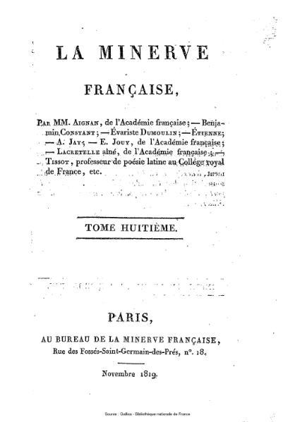 File:Aignan - Constant - Dumoulin - Etienne - Jay - Jouy - Lacretelle aîné - Tissot - La Minerve française, 8.djvu