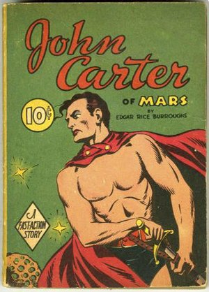 John Carter of Mars - Dell Fast Action book, 1940