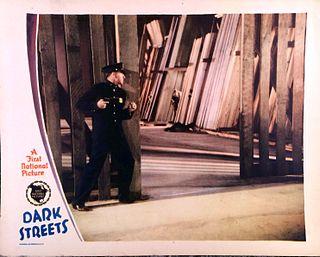 <i>Dark Streets</i> (1929 film) 1929 film by Frank Lloyd