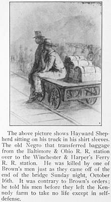"Drawing including the following caption: ""The above picture shows Hayward Shepherd sitting on his truck in his shirt sleeves. The old Negro who transferred baggage from the Baltimore & Ohio R. R. Station over to the Winchester & Harper's Ferry R. R. Station. He was killed by one of Brown's men just as they came off of the end of the bridge Sunday night, October 16th. It was contrary to Brown's orders; he told his men before they left the Kennedy farm to take no life except in self-defense."""