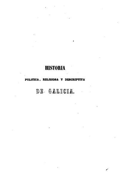 File:Historia política, religiosa y descriptiva de Galicia, Leopoldo Martínez de Padín, 1849, Tomo I.pdf