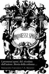 Alessandro Manzoni: I promessi sposi: storia milanese del secolo XVII