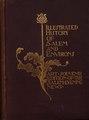 Illustrated History Of Salem & Environs (IA IllustratedHistoryOfSalemAndEnvirons1897).pdf