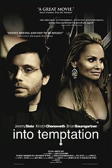 "A movie poster with a white border containing an image of two people. On the left is a man wearing a priest's collar and a set of glasses, and on the right is a woman wearing a low-cut dress and a large pair of earrings. In the background, the silhouette of a woman walks along a bridge, and a blurry image of a woman is visible in the sky. On the bottom of the poster written in white are the words ""Into Temptation"", and above it in smaller text are the names ""Jeremy Sisto"", ""Kristin Chenoweth"" and ""Brian Baumgartner""."