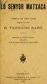 Lo senyor Matxaca - comedia en tres actes original y en vers (IA losenyormatxacac00bar).pdf