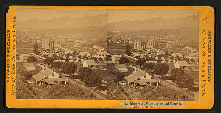 Looking west from Episcopal Church, Santa Barbara, by Hayward & Muzzall.jpg