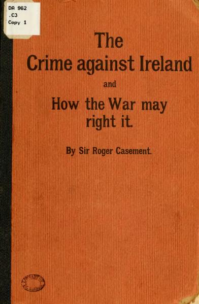 Íomhá:Roger Casement - The crime against Ireland and how the war may right it.djvu