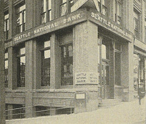 Jacob Furth - Seattle National Bank in 1900. This building stood at the northwest corner of Second Avenue and Columbia Street in Seattle, since 1959 the site of the Bauhaus-style Norton Building.