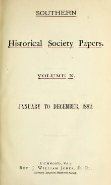 Southern Historical Society Papers volume 10.djvu
