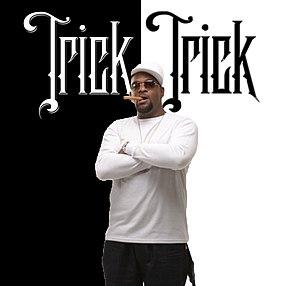 Trick-Trick - Wikipedia
