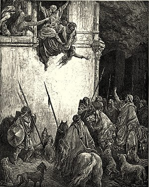 Defenestration - The defenestration of the Biblical Queen Jezebel at Jezreel, by Gustave Doré