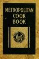 The Metropolitan Life cook book (IA cu31924094646563).pdf