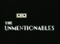 The Unmentionables title card.png