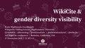 2018 WikiCite - WikiCite & gender diversity visibility.pdf
