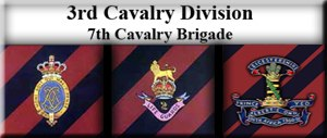 3rd Cavalry Division (United Kingdom) - 1st Life Guards, 2nd Life Guards and Leicestershire Yeomanry which made up the 7th Cavalry Brigade for the majority of its existence.