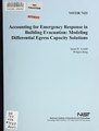 Accounting for emergency response in building evacuation- modeling differential egress capacity solutions (IA accountingforeme7425aver).pdf