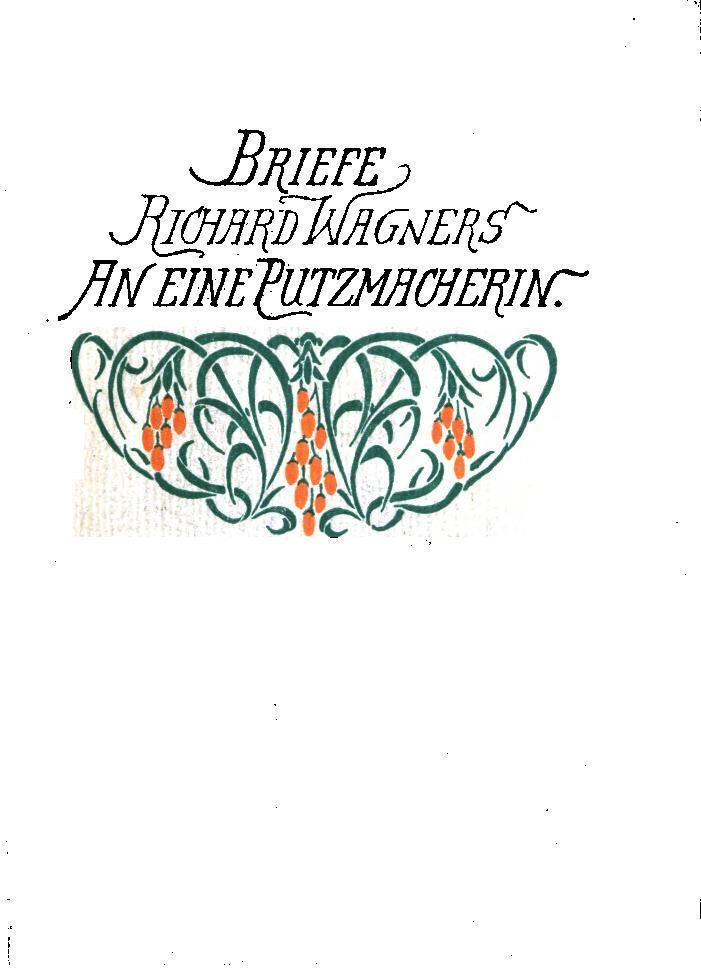 Briefe Von Wagner : Seite briefe richard wagners an eine putzmacherin pdf