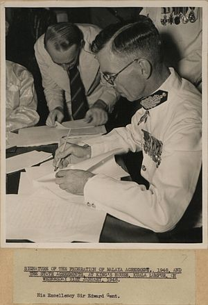 Edward Gent - Signature of the Federation of Malaya Agreement, 1948, and the State Agreements, at King's House, Kuala Lumpur, on Wednesday 21 January 1948