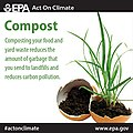 Composting food and yard waste reduces garbage in landfills and carbon pollution. Try it for yourself and -ActOnClimate! http---www.epa.gov-earthday-actonclimate- (13996045521).jpg