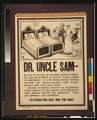 Dr Uncle Sam - is now in charge of our industrial troubles LCCN00653175.tif