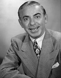 Eddie Cantor American actor, singer, dancer and comedian