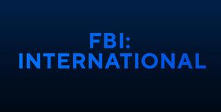 <i>FBI: International</i> Upcoming American crime drama television series