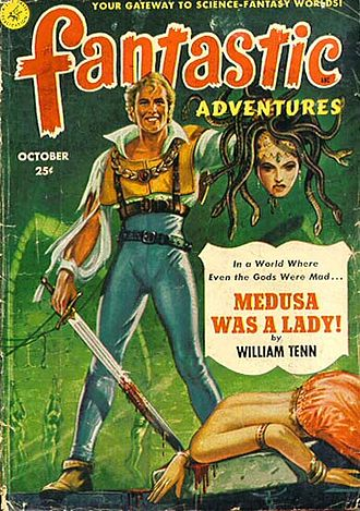 "William Tenn - Tenn's short novel ""Medusa Was a Lady"" was the cover story in the August 1951 issue of Fantastic Adventures, but would not appear in book form (as A Lamp for Medusa) until 1968"