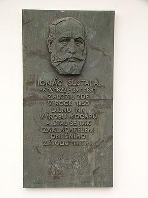 Tatra (company) - Ignác Šustala, founder of the company