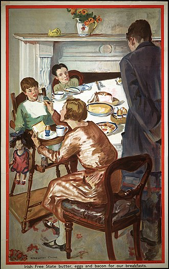 "Irish Free State - Poster promoting Irish Free State farm goods for breakfast to Canadians (""Irish Free State butter, eggs and bacon for our breakfasts"")."