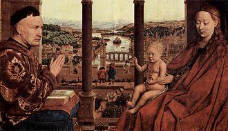 Nicolas Rolin - The Virgin with Chancellor Rolin by Jan van Eyck, (Louvre).