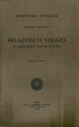Lorenzo Magalotti: Relazioni di viaggio in Inghilterra, Francia e Svezia