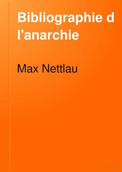 File:Nettlau - Bibliographie de l'anarchie.djvu