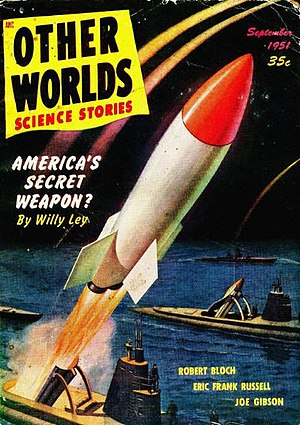 Willy Ley - Ley contributed non-fiction pieces to several American science fiction magazines, including Other Worlds
