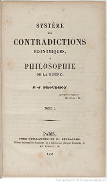 Proudhon - Système des contradictions économiques ou philosophie de la misère. Tome I et II