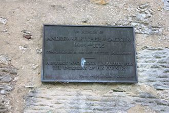 Andrew Fletcher (patriot) - Plaque to Andrew Fletcher of Saltoun
