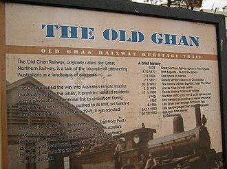 Pichi Richi Railway - Sign about the Old Ghan railway at Quorn station