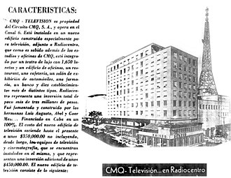 Radiocentro CMQ Building - Building caracteristics advertisement. ca 1948