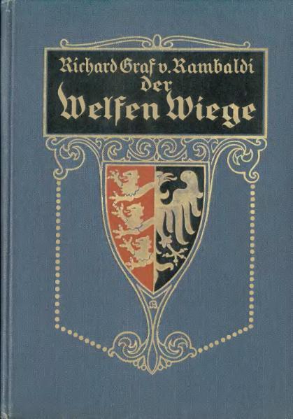 File:Rambaldi Der Welfen Wiege.djvu