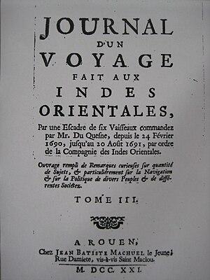 Robert Challe - Robert Challe, Journal d'un Voyage faites aus Indes Orientales 1721