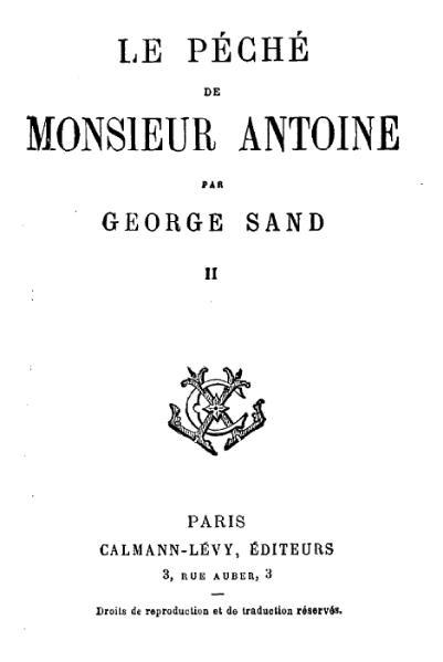 File:Sand - Le Péché de Monsieur Antoine, Pauline, L'Orco, Calman-Lévy, 18xx, tome 2.djvu