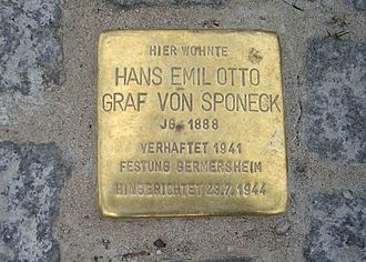 Hans Graf von Sponeck - Memorial block in Bremen; removed in 2015 because of Sponeck's role in the Holocaust and other atrocities.