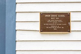 Union Grove Schoolhouse - Historical Marker on front of Union Grove Schoolhouse.