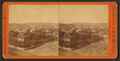 View looking southwest from the tower of the new court house, by G. C. Whitaker.png