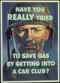 """Have You Really Tried to Save Gas by Getting into a Car Club^ - NARA - 513630.tif"