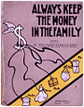 Always keep the money in the family 1908.jpg