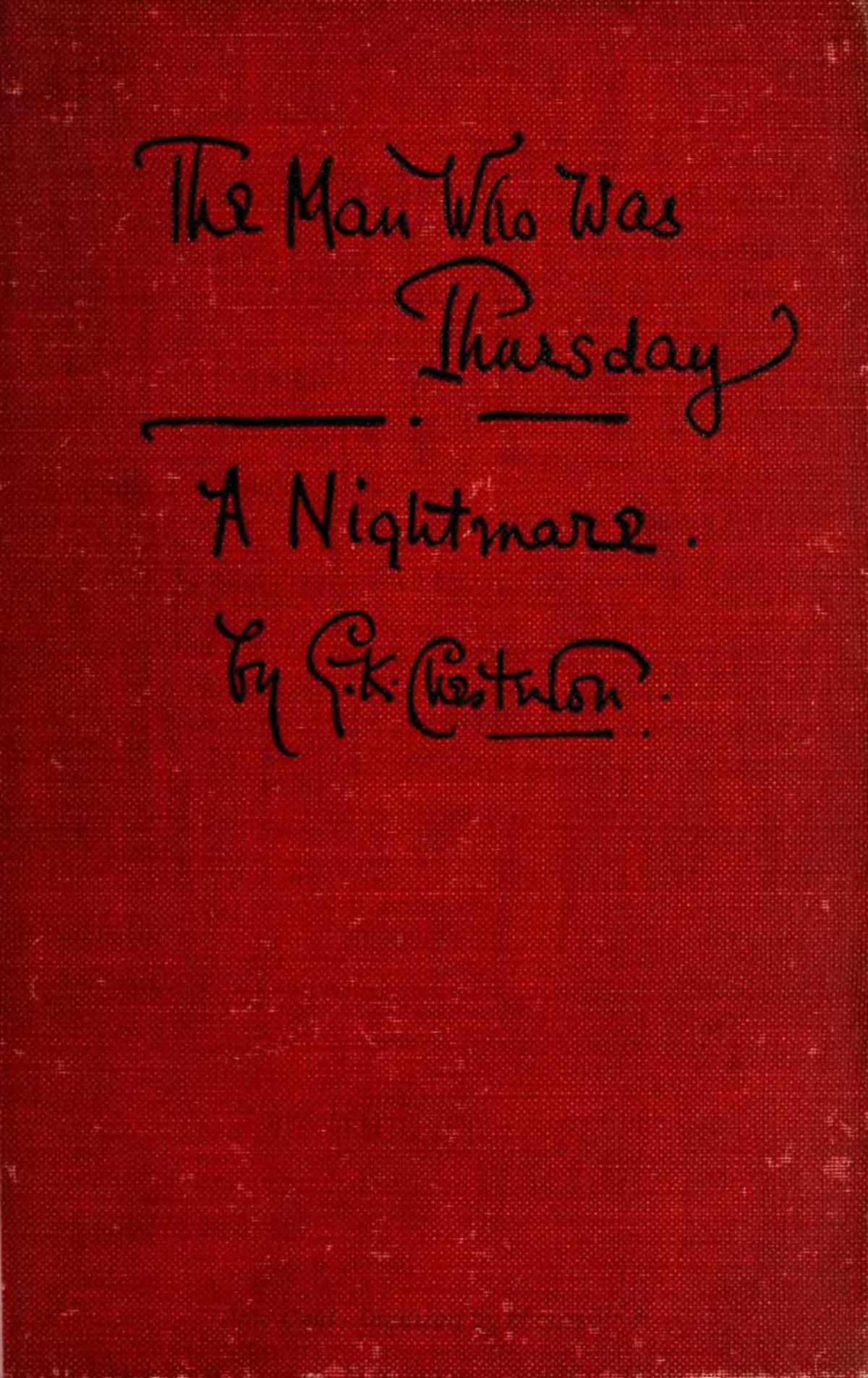 The Man Who Was Thursday Wikipedia I do not own five nights at freddy's or the characters. the man who was thursday wikipedia